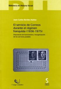 """Portada """"El Servicio de Correos durante el régimen franquista (1936-1975)"""""""