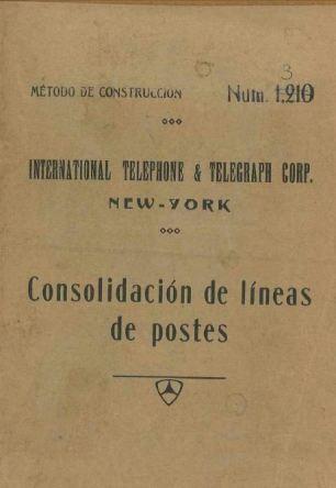 Portada_1926_MetodoConstruccion ITT 003 Consolidacion Lineas de Postes
