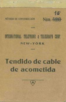 Portada_1927_MetodoConstruccion ITT 015 Tendido Cables Acometida
