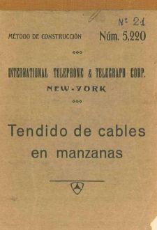 Portada_1927_MetodoConstruccion ITT 021 Tendido Cables Manzana