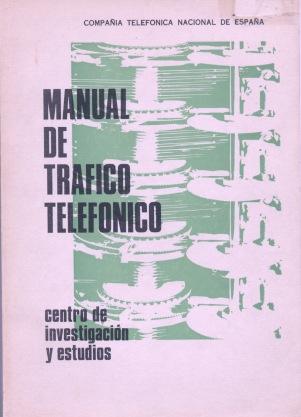 Manual de Tráfico Telefónico. CIE 1972