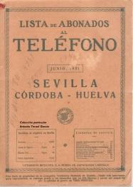 Lista de Abonados al Teléfono de Sevilla, Córdoba y Huelva 1931, aún con un formato reducido.