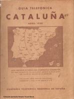 Guías Telefónicas de Cataluña 1935 y de Galicia, Asturias y la región de León 1940. Similares, pero con la evidencia del paso de la Guerra Civil en medio.